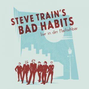 Steve Train @ Haifischbar
